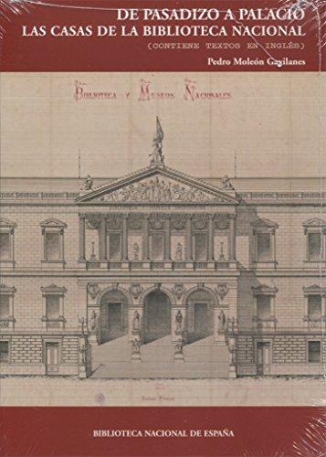 De pasadizo a Palacio. Las casas de la Biblioteca Nacional. 2ª ed.