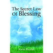 The Secret Law of Blessing