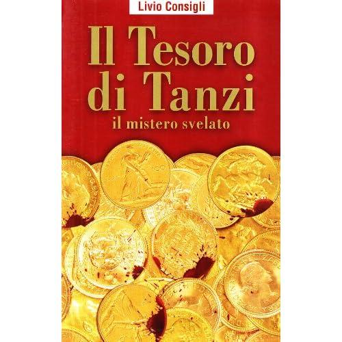 Il Tesoro Di Tanzi. Il Mistero Svelato