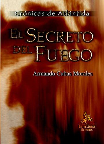 El Secreto del Fuego Cover Image