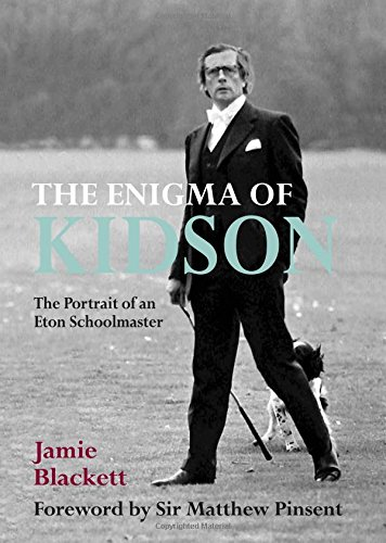 The Enigma of Kidson: the moving, humorous and uplifting biography of an inspirational teacher