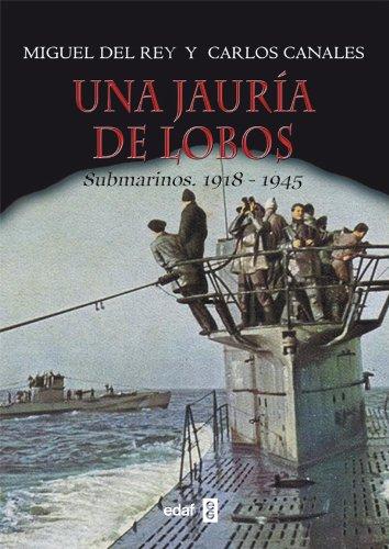 UNA JAURÍA DE LOBOS (Crónicas de la historia) por MIGUEL DEL REY