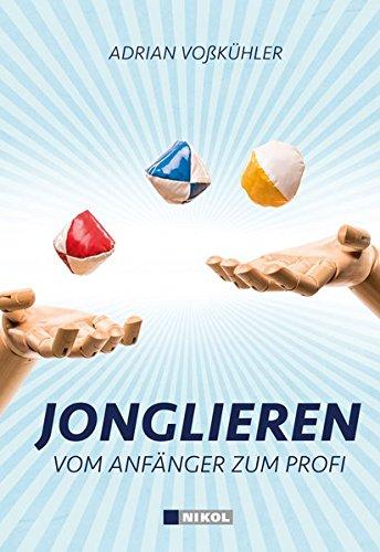 Jonglieren: Vom Anfänger zum Könner