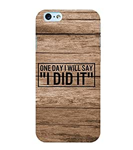 FUSON I Did It 3D Hard Polycarbonate Designer Back Case Cover for Apple iPhone 6S