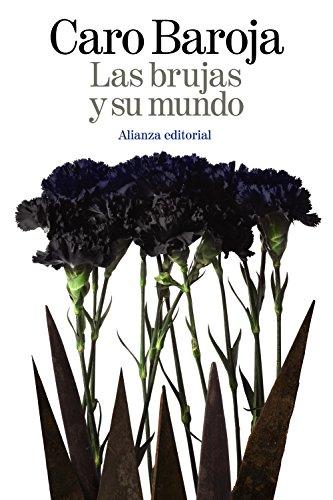 Las brujas y su mundo (El Libro De Bolsillo - Ciencias Sociales)