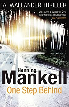 One Step Behind: Kurt Wallander (English Edition) von [Mankell, Henning]
