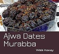 Cactus Homemade Ajwa Dates(from Saudi Arabia) Murabba with Honey and Saffron 425g