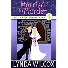 Married to Murder (The Verity Long Mysteries Book 4)