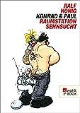 Konrad & Paul: Raumstation Sehnsucht (German Edition)