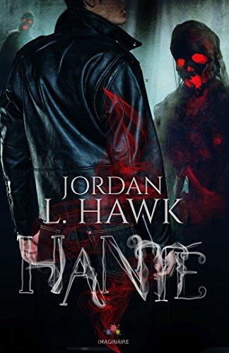 Hanté par [Hawk, Jordan L.]