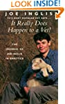 It Really Does Happen to a Vet!: The...