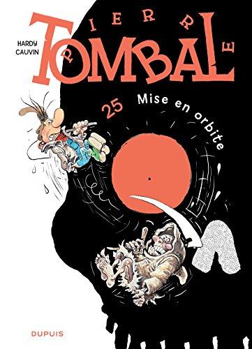 Pierre Tombal - tome 25 - Mise en orbite (nouvelle maquette)