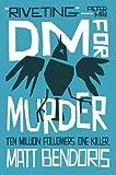DM for Murder