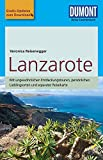 DuMont Reise-Taschenbuch Reiseführer Lanzarote: mit Online Updates als Gratis-Download - Verónica Reisenegger