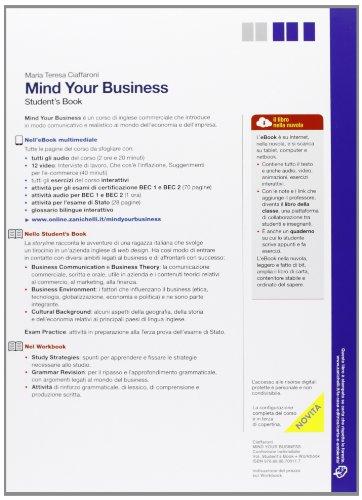 Mind your business. student's book-Workbook. Multimediale. Per le Scuole superiori. Con e-book. Con espansione online