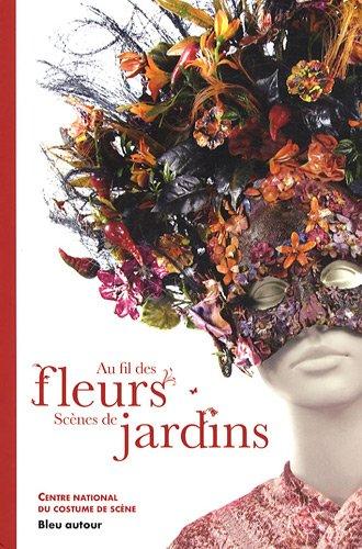 Au fil des fleurs : Scènes de jardins