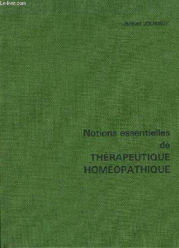 Notions essentielles de thrapeutique homopathique.
