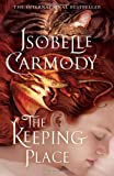 The Keeping Place: Obernewtyn Chronicles: Book Four