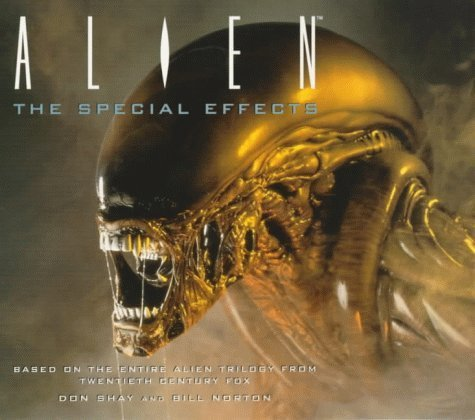 Aliens: The Special Effects by Don Shay (1997-06-27)