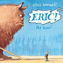 Eric! by Chris Wormell (2013-10-01)