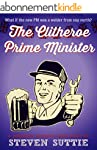 The Clitheroe Prime Minister: The Pol...