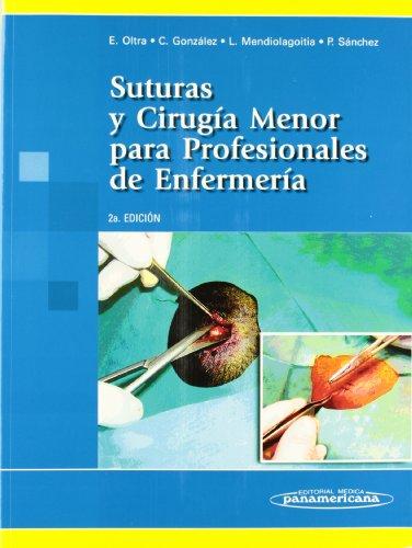 Cirugia menor para profesionales de enfermeria por E. Oltra Rodriguez