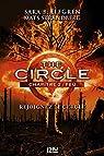 The Circle - chapitre 2 : Feu par Elfgren