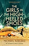 The Girls in The High-Heeled Shoes: An Alexander Brass Mystery