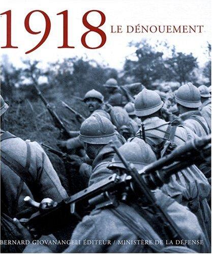 1918 le dénouement par Collectif