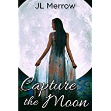 Capture the Moon (English Edition)