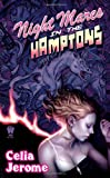 Night Mares in the Hamptons (Willow Tate)