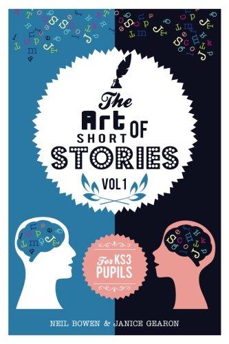 The Art of Short Stories: stories for KS3 pupils: Volume 1 (The Art of Stories)