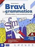 Bravi in grammatica. Per la Scuola media. Con e-book. Con 2 espansioni online. Con Libro: Quaderno operativo: A-B