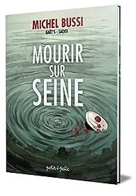 Mourir sur Seine (BD) par Michel Bussi