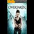 Overtaken (The Warrior Chronicles, 6)