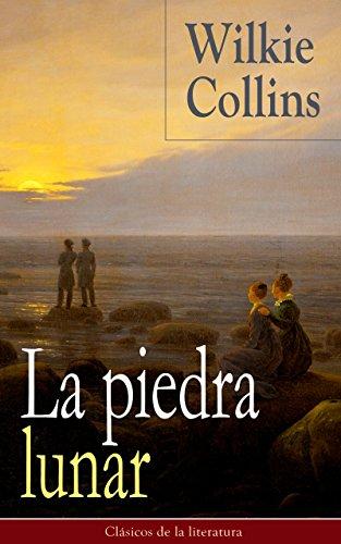 La piedra lunar: Clásicos de la literatura