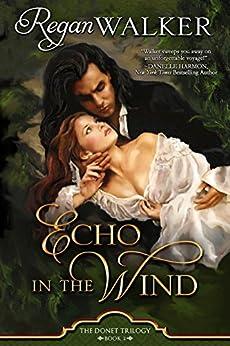 Echo in the Wind (Donet Trilogy Book 2) by [Walker, Regan]