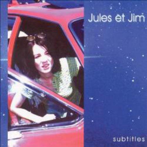 Jules et Jim - Subtitles EP