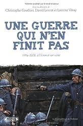 Une guerre qui n'en finit pas : 1914-2008, à l'écran et sur scène