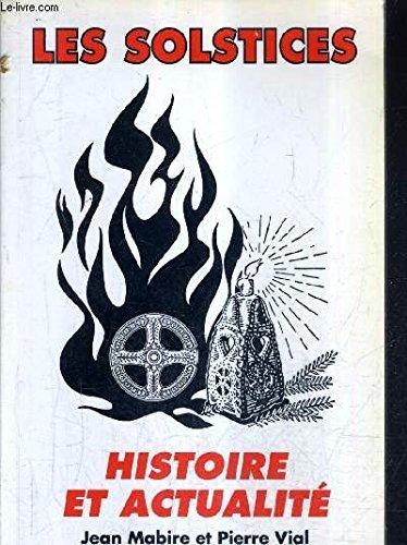 LES SOLSTICES HISTOIRE ET ACTUALITE