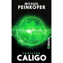 Caligo: Thriller (Invisibilis, Band 3)