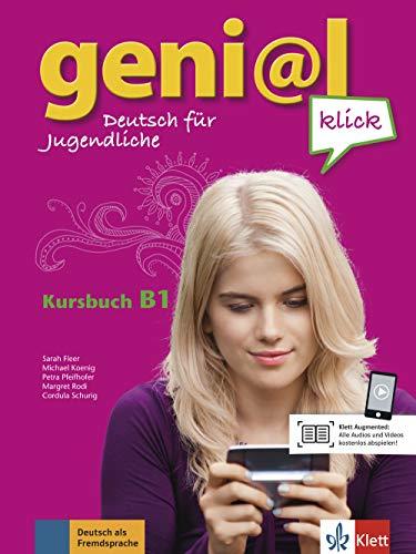 geni@l klick B1: Deutsch für Jugendliche. Kursbuch mit 2 Audio-CDs
