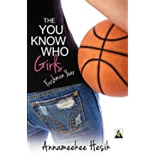 The You Know Who Girls: Freshman Year (English Edition)