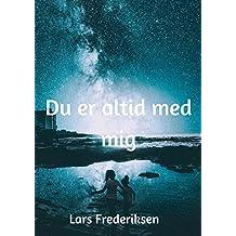 Du er altid med mig (Danish Edition)