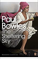 The Sheltering Sky (Penguin Modern Classics) by Paul Bowles (2004-01-29)