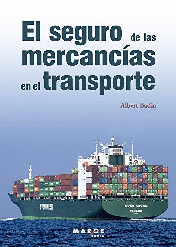 El seguro de las mercancías en el transporte por Albert Badia