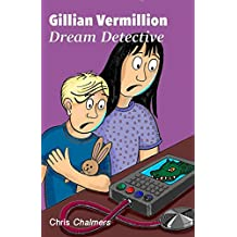 Gillian Vermillion: Dream Detective