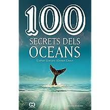 100 secrets dels oceans (Catalan Edition)
