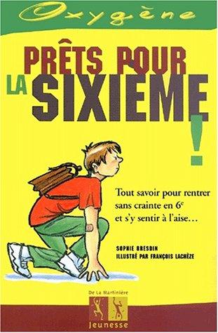 Prêts pour la sixième par François Lachèze, Sophie Bresdin
