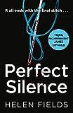 Perfect Silence: A DI Callanach Crime Thriller 04